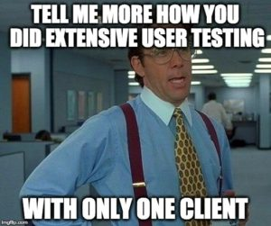 Adobe-blog-product-meme-tell-me-more-extensive-testing-one-client